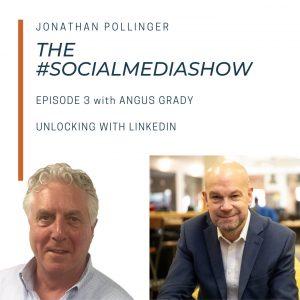 Unlocking LinkedIn with Angus Grady, LinkedIn Unlocker