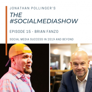 Social media success in 2019 and beyond with Brian Fanzo